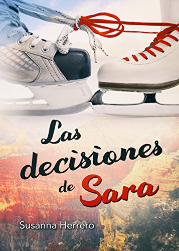 Las decisiones de Sara (Sara Summers nº 3)
