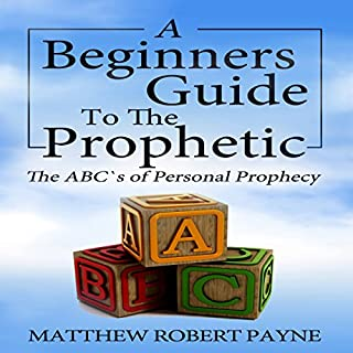 The Beginners Guide to the Prophetic cover art