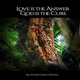 Love Is the Answer, God Is the Cure audiobook cover art