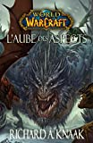 World of Warcraft - L'Aube des Aspects - Format Kindle - 9782809448535 - 2,99 €