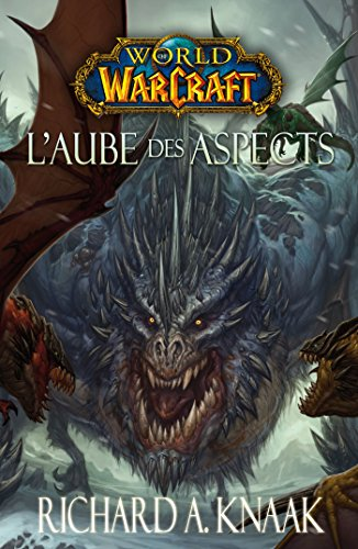 World of Warcraft - L'aube des aspects : L'Aube des Aspects
