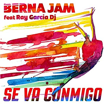 Se Va Conmigo (feat. Ray Garcia DJ)