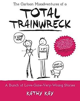 Best kathy kay total trainwreck Reviews