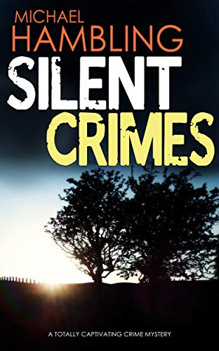 SILENT CRIMES a totally captivating crime mystery (Detective Sophie Allen Book 8) (English Edition)