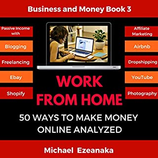Work from Home: 50 Ways to Make Money Online Analyzed cover art