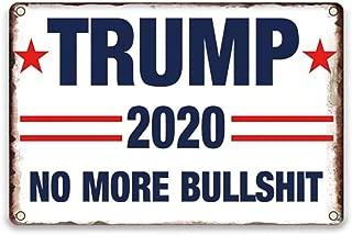 YOMIA Trump 2020 Flag Tin Sign, Trump 2020 Yard Sign for No More Bullshit Keep America Great Flag