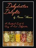 Dehydrator Delights