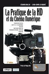 La pratique de la HD et du Cinéma Numérique Relié