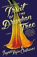 FRUIT OF THE DRUNKEN TREE, THE
