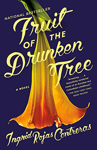 Compare Textbook Prices for Fruit of the Drunken Tree Reprint Edition ISBN 9780525434313 by Rojas Contreras, Ingrid