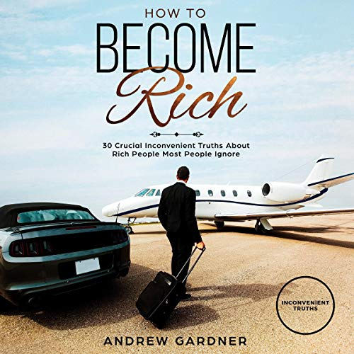 How to Become Rich audiobook cover art