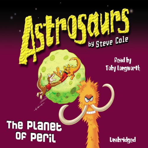 Astrosaurs: The Planet of Peril cover art