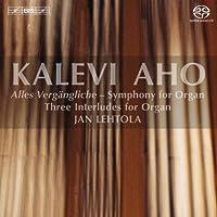 Alles Vergangliche - Symphony by KALEVI AHO (2012-09-25)