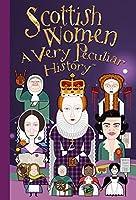 Scottish Women: A Very Peculiar History