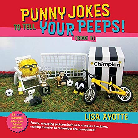 Punny Jokes to Tell Your Peeps! (Book 3)