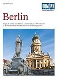 Image of DuMont Kunst Reiseführer Berlin: Wege zu Kunst und Kultur, Geschichte und Architektur in den Stadtlandschaften der deutschen Hauptstadt