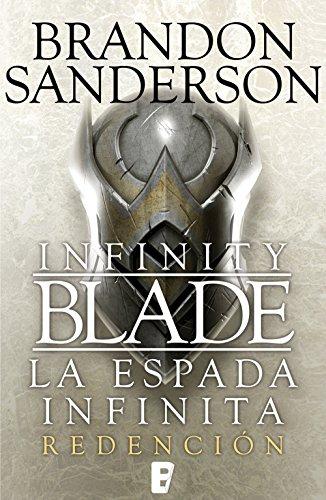 Redención (Infinity Blade [La espada infinita] 2): La Espada infinita II