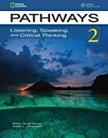 Pathways Level 2A: Listening, Speaking, and Critical Thinking