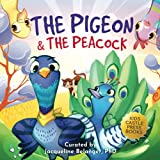 The Pigeon & The Peacock: A Children's...