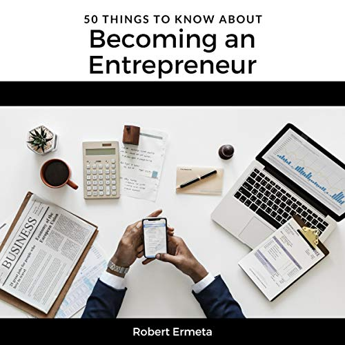 50 Things to Know About Becoming an Entrepreneur audiobook cover art