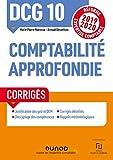 DCG 10 Comptabilité approfondie - Corrigés - Réforme 2019-2020 - Réforme Expertise comptable 2019-2020 (2019-2020)