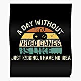 Video Kidding Gammes Computer Videogames is Gaming Pc Like Store A Day Gamespot Without IKE Games Just I Games- Girls - Trendy Poster for Wall Art Home Decor Room