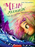 Meja Meergrün und das sagenhafte Seeungeheuer: (Bd. 4) (German Edition)