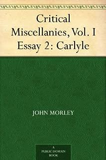 Critical Miscellanies, Vol. I Essay 2: Carlyle