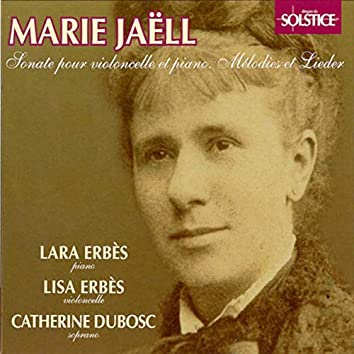 Jaëll: Sonata for Cello & Piano, Melodies, Lieder