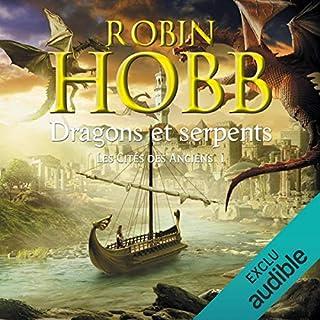 Dragons et serpents     Les cités des Anciens 1              De :                                                                                                                                 Robin Hobb                               Lu par :                                                                                                                                 Raphaël Mathon                      Durée : 9 h et 5 min     63 notations     Global 4,2