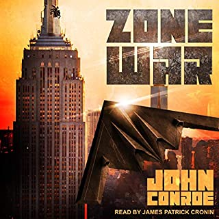 Zone War     Zone War Series, Book 1              By:                                                                                                                                 John Conroe                               Narrated by:                                                                                                                                 James Patrick Cronin                      Length: 8 hrs and 54 mins     38 ratings     Overall 4.7
