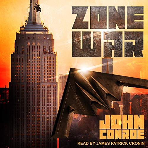 Zone War     Zone War Series, Book 1              By:                                                                                                                                 John Conroe                               Narrated by:                                                                                                                                 James Patrick Cronin                      Length: 8 hrs and 54 mins     39 ratings     Overall 4.7