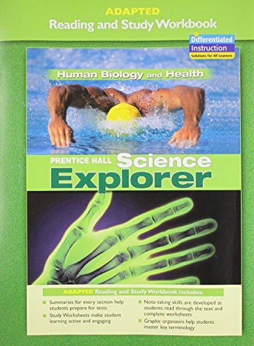 PRENTICE HALL SCIENCE EXPLORER HUMAN BIOLOGY AND HEALTH ADAPTED READING AND STUDY WORKBOOK 2005C