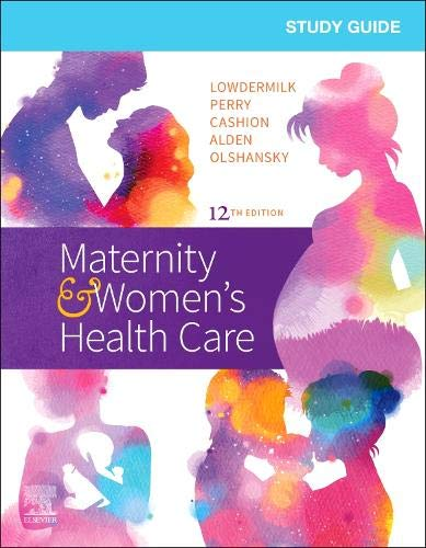 Compare Textbook Prices for Study Guide for Maternity & Women's Health Care 12 Edition ISBN 9780323555265 by Lowdermilk RNC  PhD  FAAN, Deitra Leonard,Perry RN  PhD  FAAN, Shannon E.,Cashion RN  BC  MSN, Mary Catherine,Alden EdD  MSN  RN  IBCLC, Kathryn Rhodes