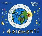 I 4 elementi. Ediz. a colori