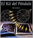 El Kit Del Péndulo: La manera más fácil de adivinar el futuro, predecir acontecimientos y responder preguntas sobre la salud, el trabajo y el amor (Tarot y adivinación)
