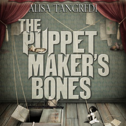 The Puppet Maker's Bones audiobook cover art