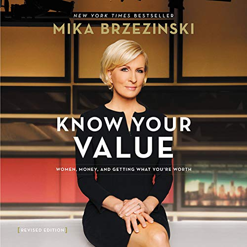 Know Your Value Audiobook By Mika Brzezinski cover art