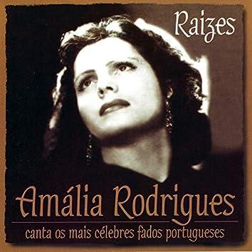 Raizes. Amália Rodrigues Canta os Mais Célebres Fados Portugueses