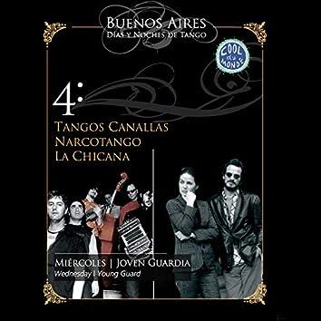 Buenos Aires, Días y Noches de Tango: Miércoles / Joven Guardia (En Vivo)