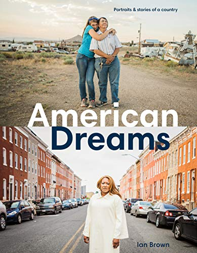 American Dreams: Portraits & Stories of a Country (English Edition)