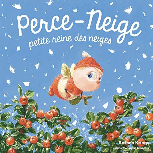 Perce-Neige, petite reine des neiges · Les Drôles de Petites Bêtes · de 3 à 6 ans