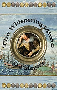 [D Meyers]のThe Whispering Mime (The Renaissance Series Book 3) (English Edition)