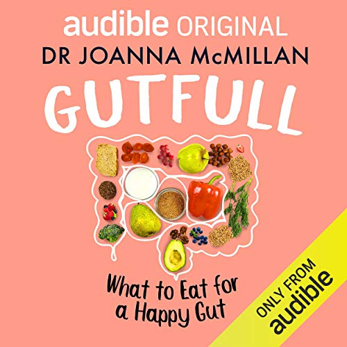 Gutfull: What to Eat for a Happy Gut cover art