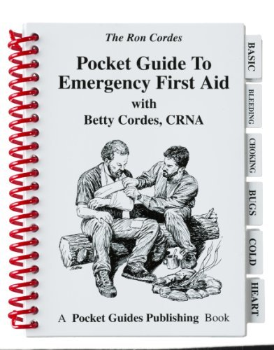 Pocket Guides - Emergency First Aid - First Aid - Guide to Emergency First Aid - Betty Cordes - Ron Cordes