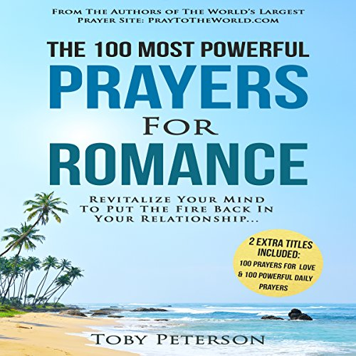The 100 Most Powerful Prayers for Romance audiobook cover art