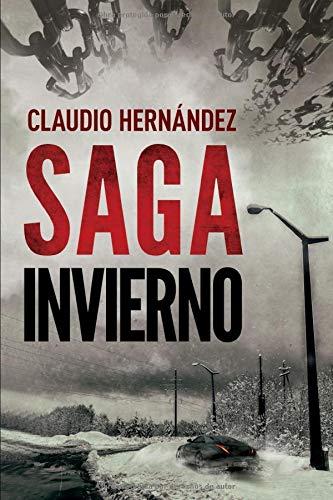 Saga invierno: | Thriller Psicológico | Intriga | Suspense | Misterio| Paranormal