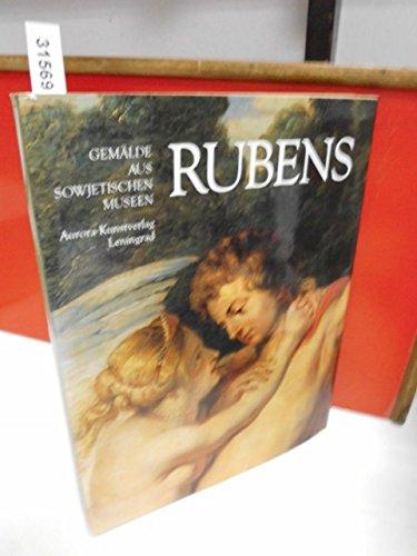 Peter Paul Rubens. Gemälde aus sowjetischen Museen.