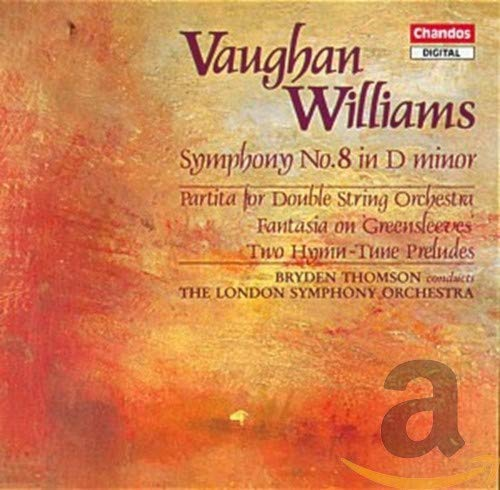 Ralph Vaughan Williams: Symphony No. 8 / 2 Hymn-Tune Preludes / Fantasia on Greensleeves / Partita for Double String Orchestra