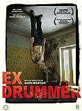 Ex Drummer [Import belge]